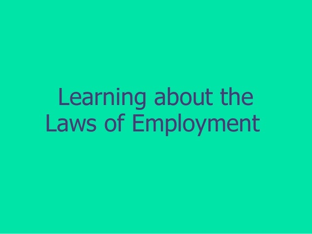 Learning about the Laws of Employment