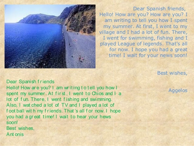 Dear Spanish F Riends Hello!