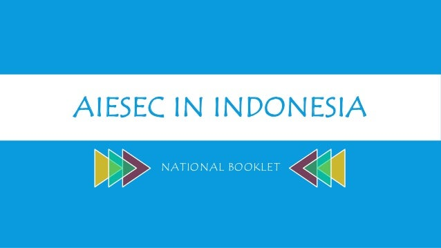 AIESEC IN INDONESIA NATIONAL BOOKLET