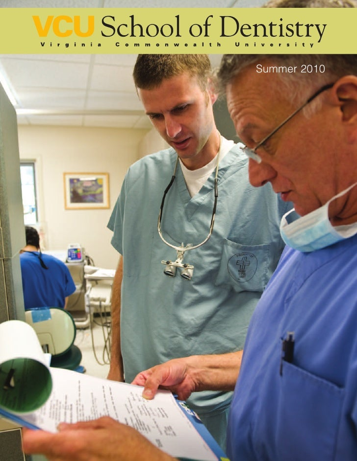 VCU School of Dentistry Magazine /summer 2010