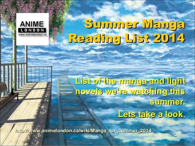 Summer MangaSummer Manga Reading List 2014Reading List 2014 List of the manga and lightList of the manga and light novels ...