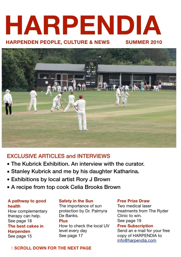 HARPENDIA HARPENDEN PEOPLE, CULTURE & NEWS                     SUMMER 2010     EXCLUSIVE ARTICLES and INTERVIEWS • The Kub...