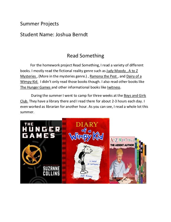 Summer	  Projects	  Student	  Name:	  Joshua	  Berndt	  	                                                  Read	  Somethin...