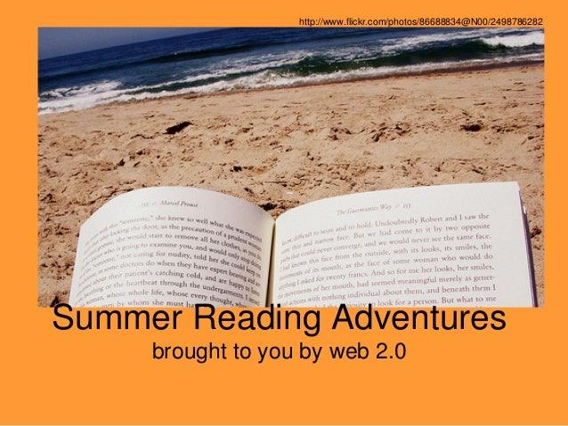 Summer Reading Adventures brought to you by web 2.0 http://www.flickr.com/photos/86688834@N00/2498786282