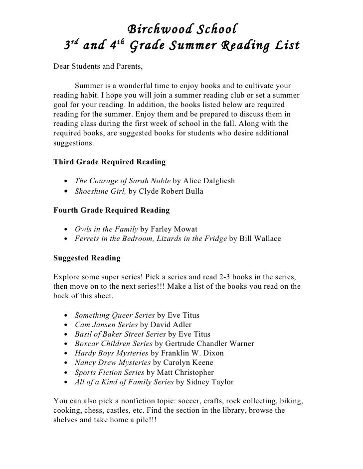 Birchwood School    3 rd and 4 th Grade Summer Reading List Dear Students and Parents,         Summer is a wonderful time ...