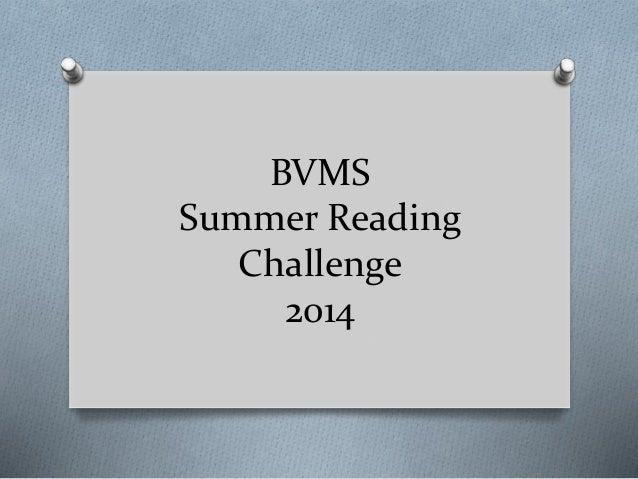 BVMS Summer Reading Challenge 2014