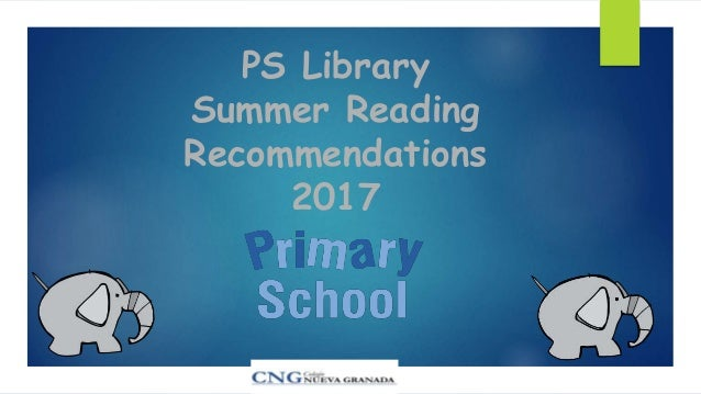 PS Library Summer Reading Recommendations 2017