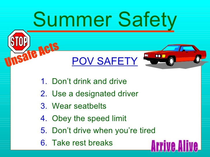 You Drive Defensively When You >> Summer Safety