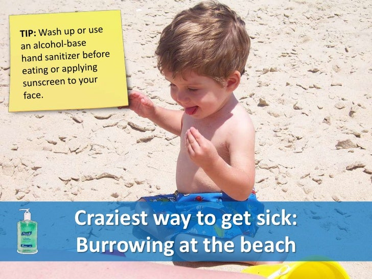 Craziest way to get sick:Burrowing at the beach