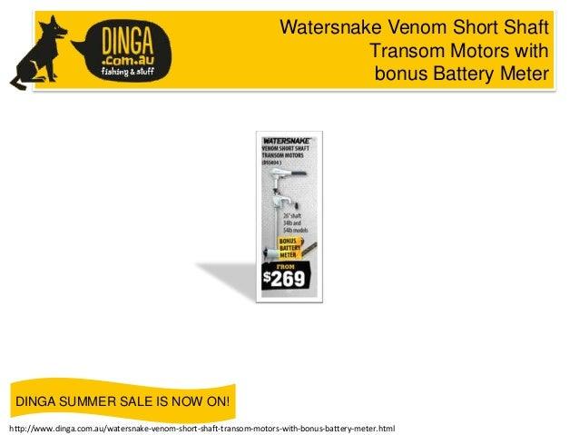 Watersnake Venom Short Shaft Transom Motors with bonus Battery Meter  DINGA SUMMER SALE IS NOW ON! http://www.dinga.com.au...