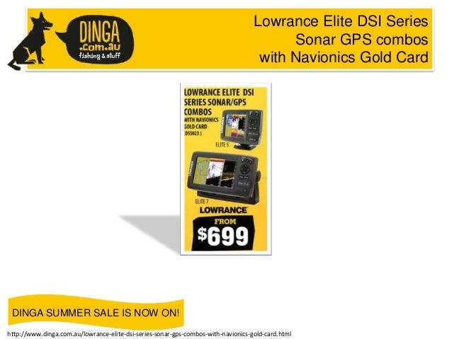 Lowrance Elite DSI Series Sonar GPS combos with Navionics Gold Card  DINGA SUMMER SALE IS NOW ON! http://www.dinga.com.au/...