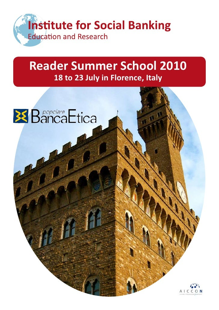 Reader Summer School 2010    18 to 23 July in Florence, Italy