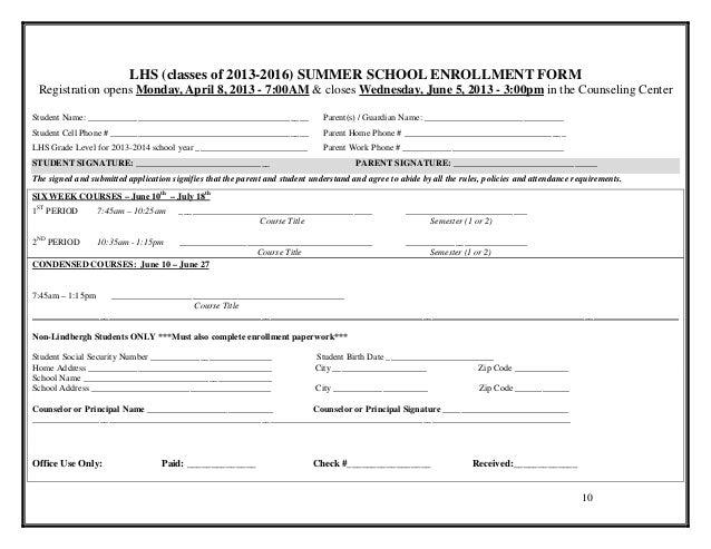 LHS (classes of 2013-2016) SUMMER SCHOOL ENROLLMENT FORM Registration opens Monday, April 8, 2013 - 7:00AM & closes Wednes...