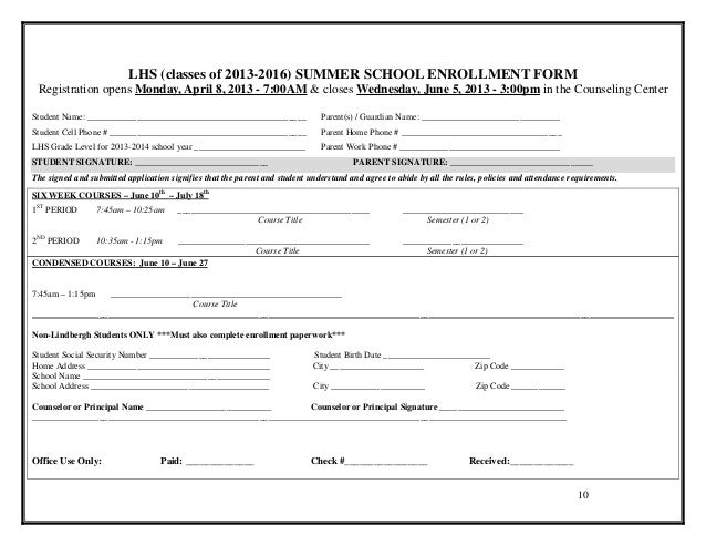 LHS (classes of 2013-2016) SUMMER SCHOOL ENROLLMENT FORM Registration opens Monday, April 8, 2013 - 7:00AM & closes Wednes...