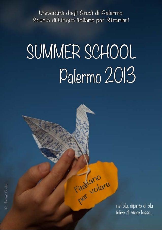 Università degli Studi di Palermo                    Scuola di Lingua italiana per Stranieri                    SUMMER SCH...