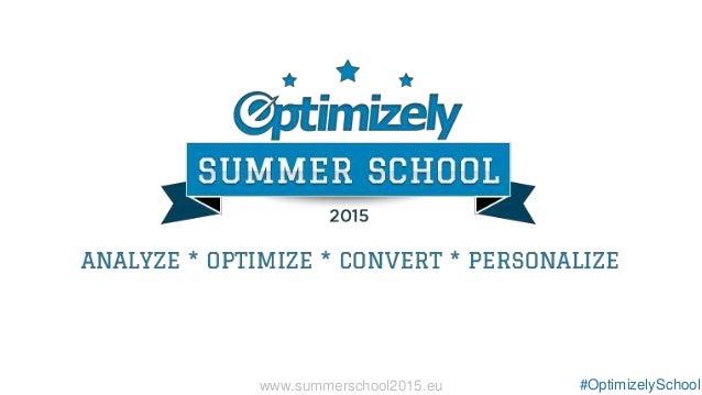 Presentation Title #OptimizelySchoolwww.summerschool2015.eu