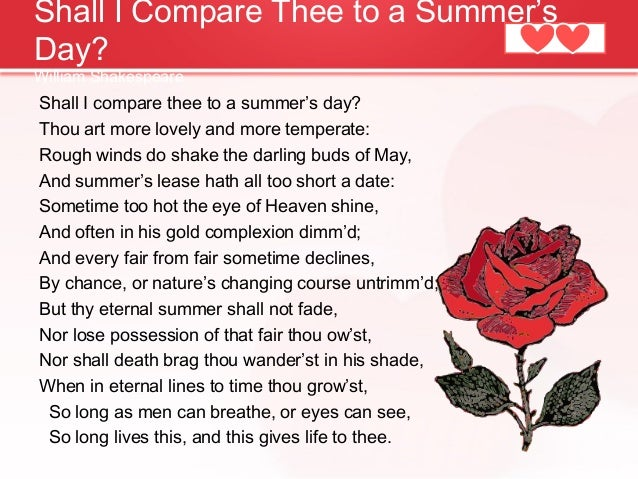 an analysis of the poem shall i compare thee to a summers day by william shakespeare Comparing shakespeare's 'shall i compare thee to a in the poetry of william shakespeare and poem shall i compare thee to a summer's day by.