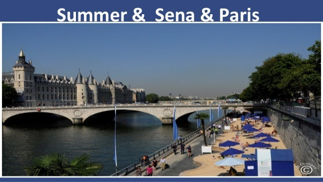 Summer & Sena & Paris