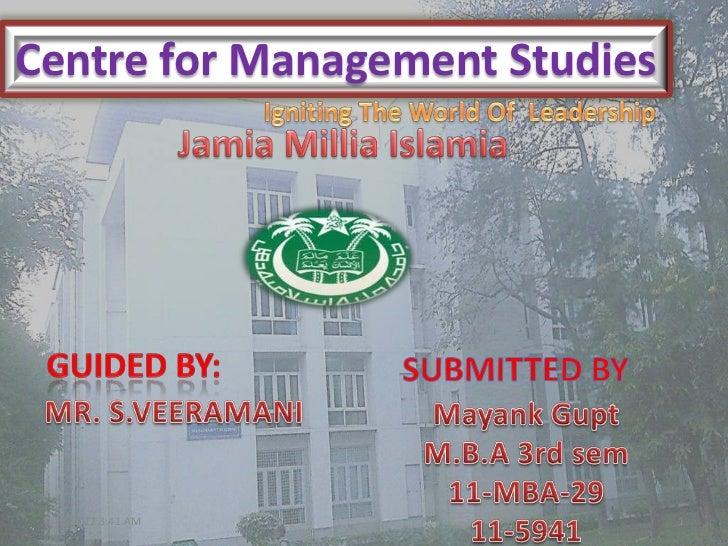 Centre for Management Studies 8/11/2012 3:41 AM              1