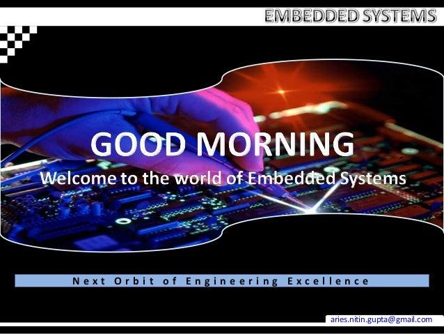 Next Orbit of Engineering Excellence                               aries.nitin.gupta@gmail.com