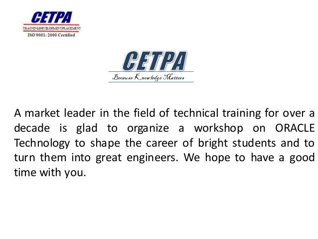 Because Knowledge MattersA market leader in the field of technical training for over adecade is glad to organize a worksho...
