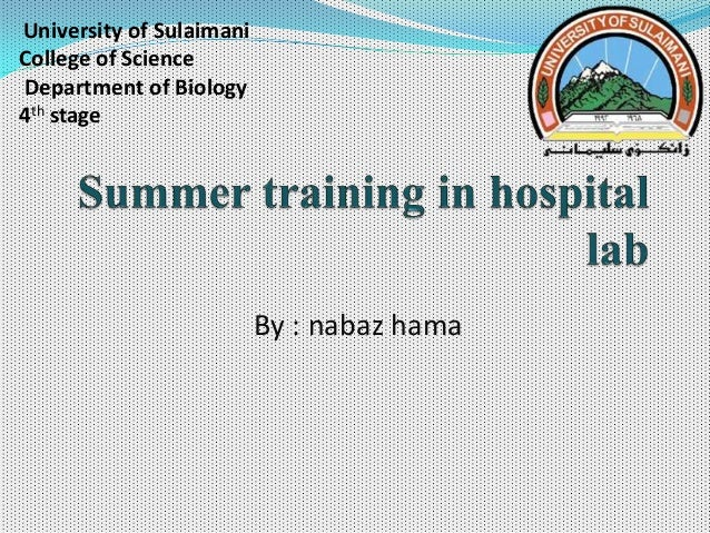 By : nabaz hama University of Sulaimani College of Science Department of Biology 4th stage