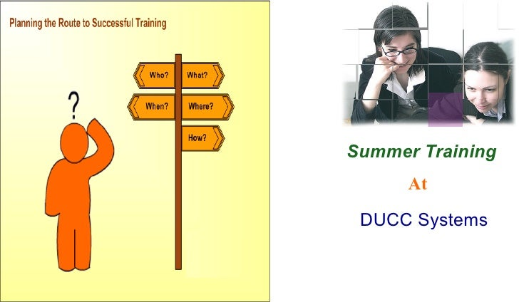 Summer Training       At   DUCC Systems
