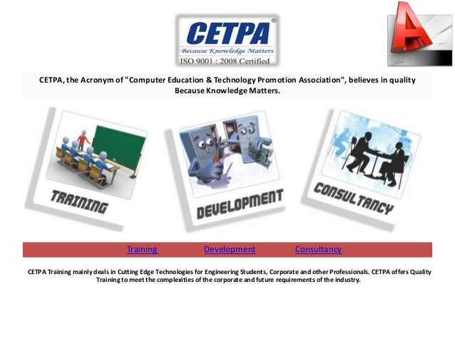 "CETPA, the Acronym of ""Computer Education & Technology Promotion Association"", believes in quality                        ..."