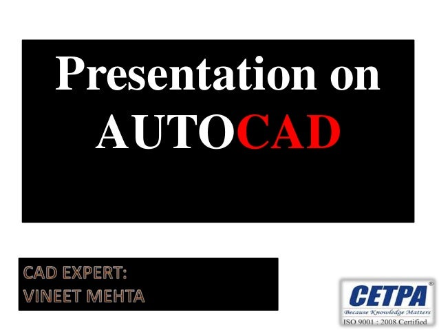 Presentation on AUTOCAD