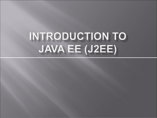 What is J2EE?