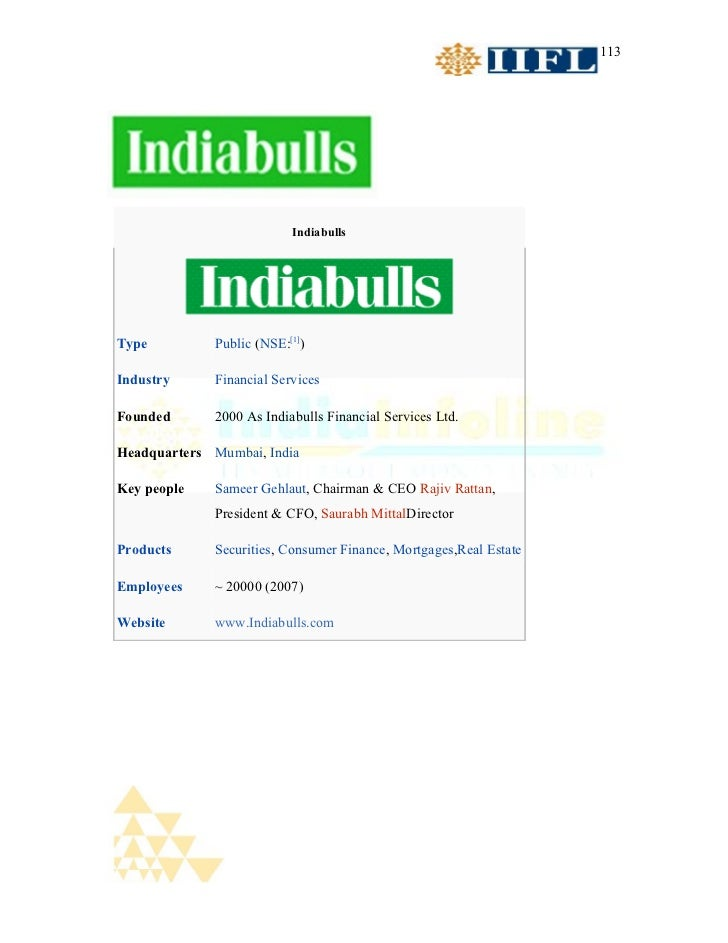 113                          IndiabullsType         Public (NSE:[1])Industry     Financial ServicesFounded      2000 As In...