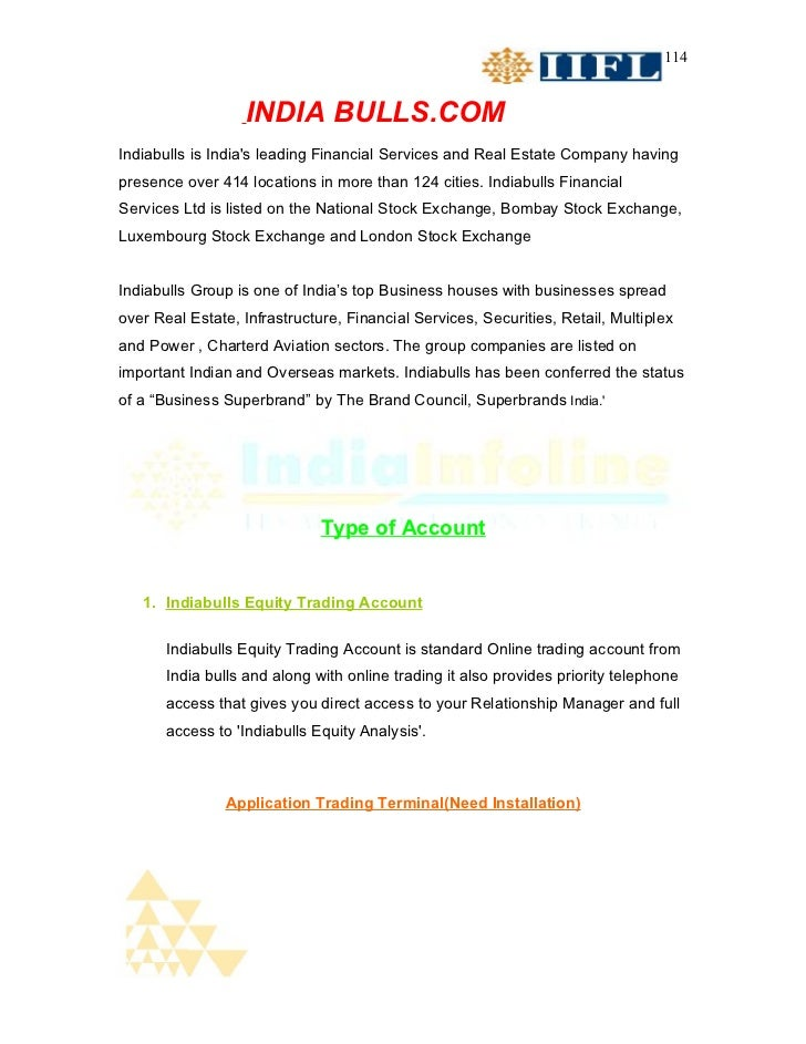 114                   INDIA BULLS.COMIndiabulls is Indias leading Financial Services and Real Estate Company havingpresenc...