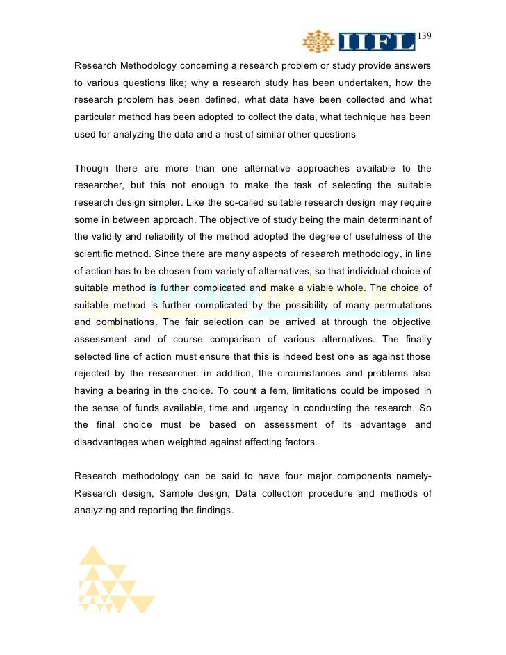 139Research Methodology concerning a research problem or study provide answersto various questions like; why a research st...