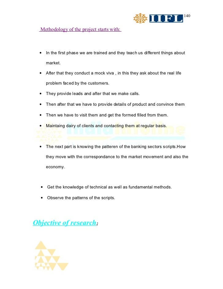 140  Methodology of the project starts with:  •   In the first phase we are trained and they teach us different things abo...