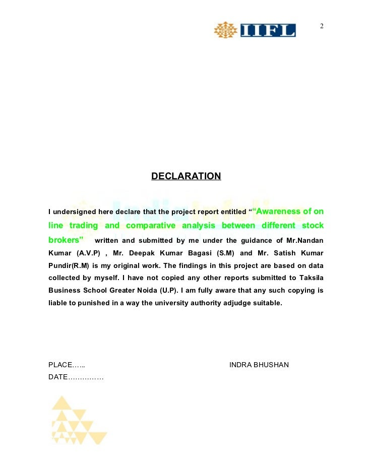 """2                              DECLARATIONI undersigned here declare that the project report entitled """"""""Awareness of onlin..."""