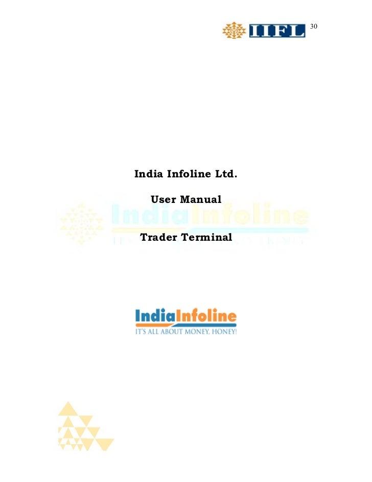 30India Infoline Ltd.   User Manual Trader Terminal