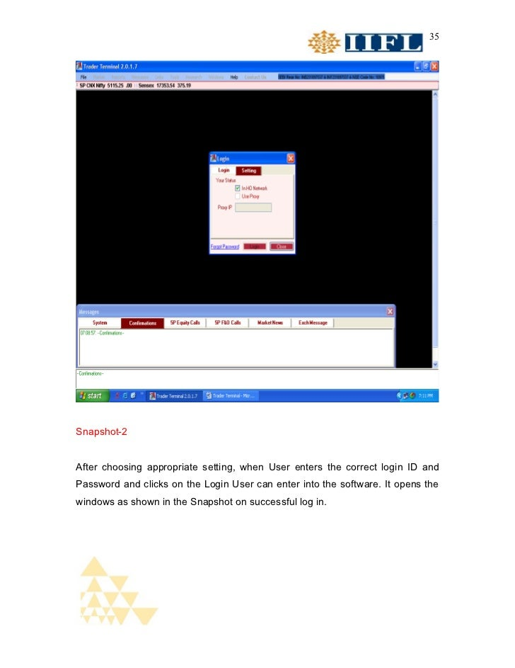 35Snapshot-2After choosing appropriate setting, when User enters the correct login ID andPassword and clicks on the Login ...