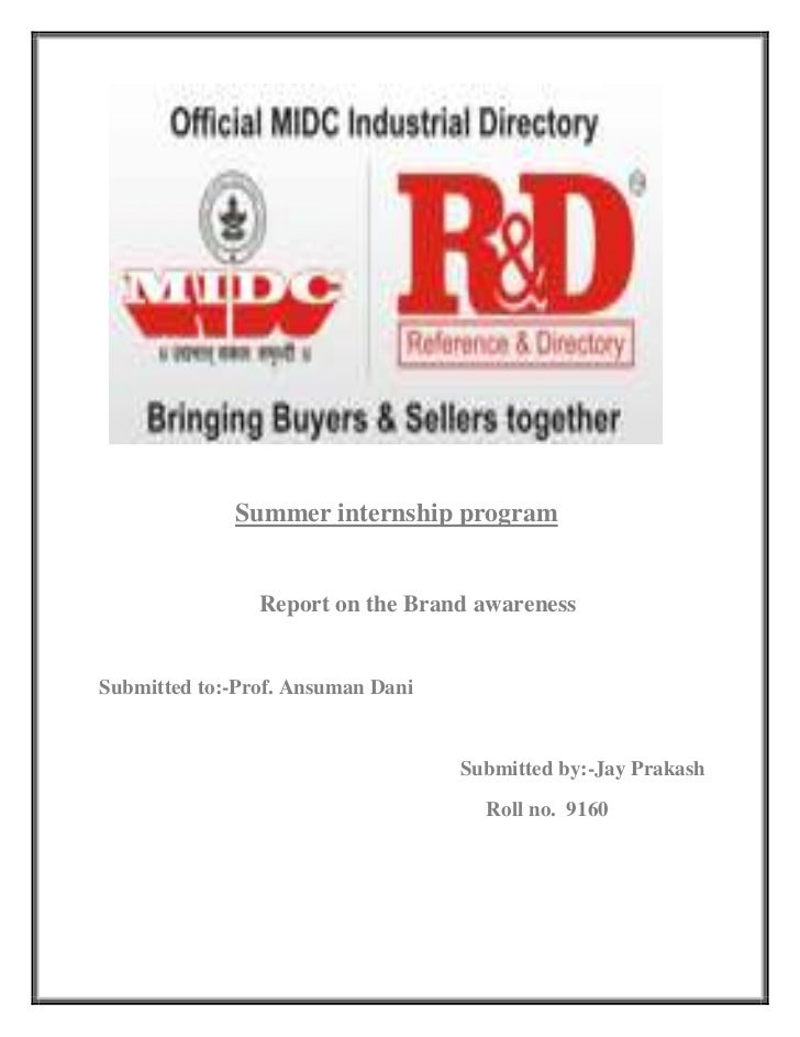 142875-104775                           Summer internship program            Report on the Brand awareness Submitted to:-P...