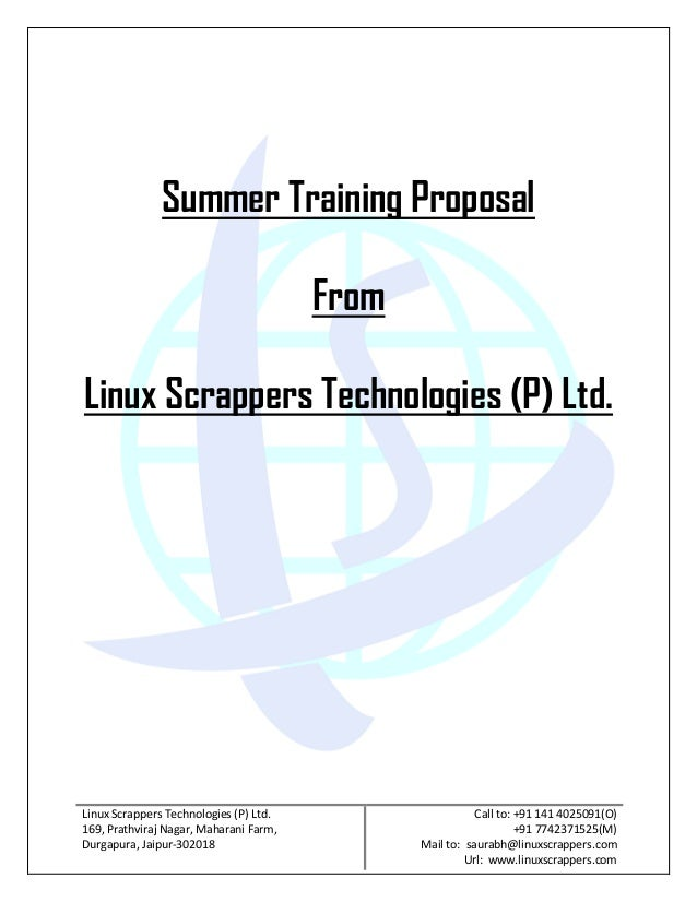 Summer Training Proposal                                        FromLinux Scrappers Technologies (P) Ltd.Linux Scrappers T...