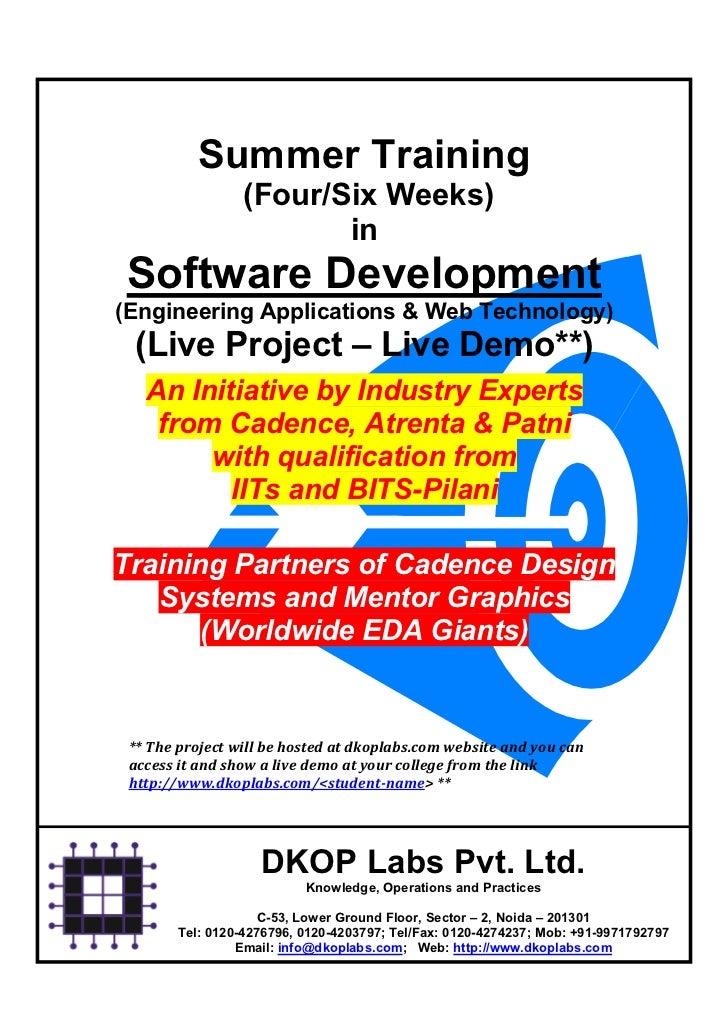 Summer Training                 (Four/Six Weeks)                        inSoftware Development(Engineering Applications & ...