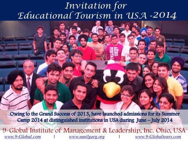Invitation for Educational Tourism in USA - 2014  Owing to the Grand Success of 2013, have launched admissions for its Sum...