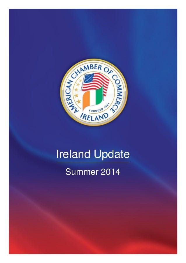 Ireland Update Summer 2014