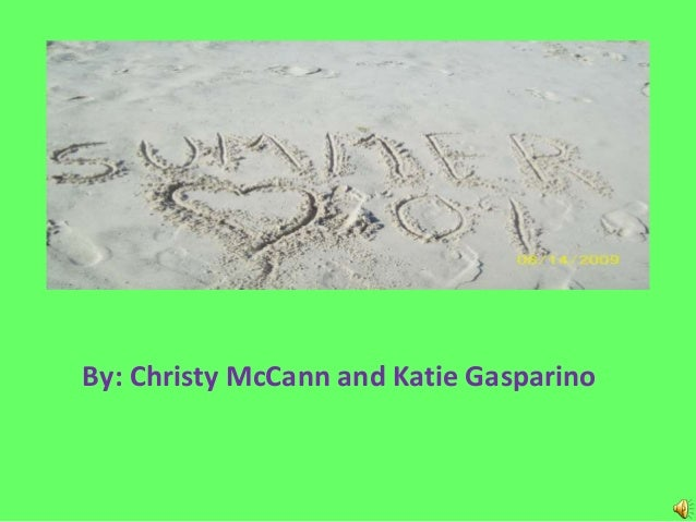By: Christy McCann and Katie Gasparino