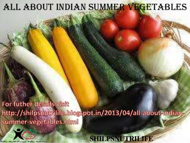 All about Indian summer vegetables