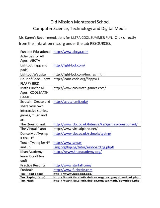 Old Mission Montessori School Computer Science, Technology and Digital Media Ms. Karen's Recommendations for ULTRA COOL SU...