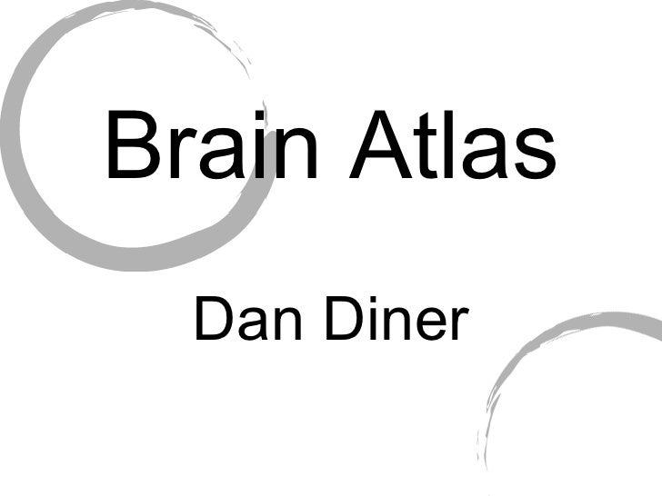 Brain Atlas Dan Diner