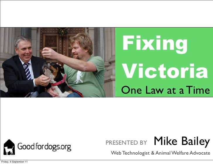Fixing                              Victoria                              One Law at a Time                         PRESEN...