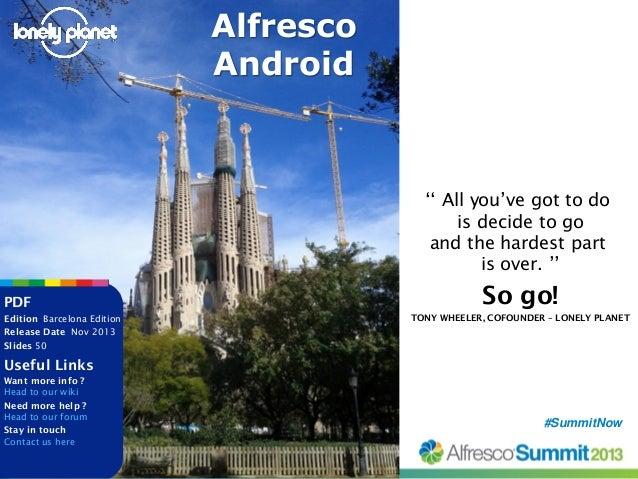 Alfresco Android - Summit 2013 Talk Slide 3