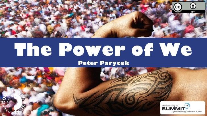Platz für                                          Ihr LogoThe Power of We              Peter Parycek   Innovation – Insig...