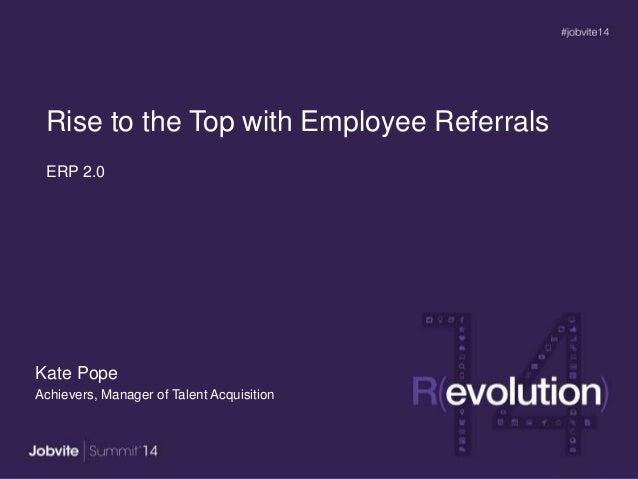 Summit14 T1.4_employee_referrals_achievers
